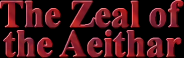 The Zeal of the Aeithar